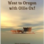 west to oregon with ollie