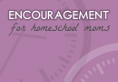 Encouragement For Homeschool Moms by Marcia Washburn ~ Review